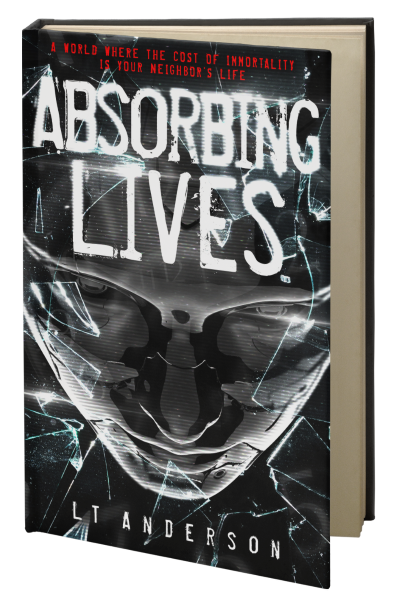 Absorbing Lives by L T Anderson, a dystopian sci-fi thriller, book 1 3d